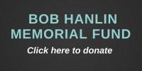 Support Bob Hanlin Memorial Fund (1)